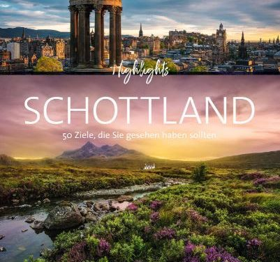 »Highlights Schottland«